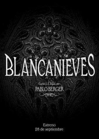 Cartel de la película Blancanieves de Pablo Berger.
