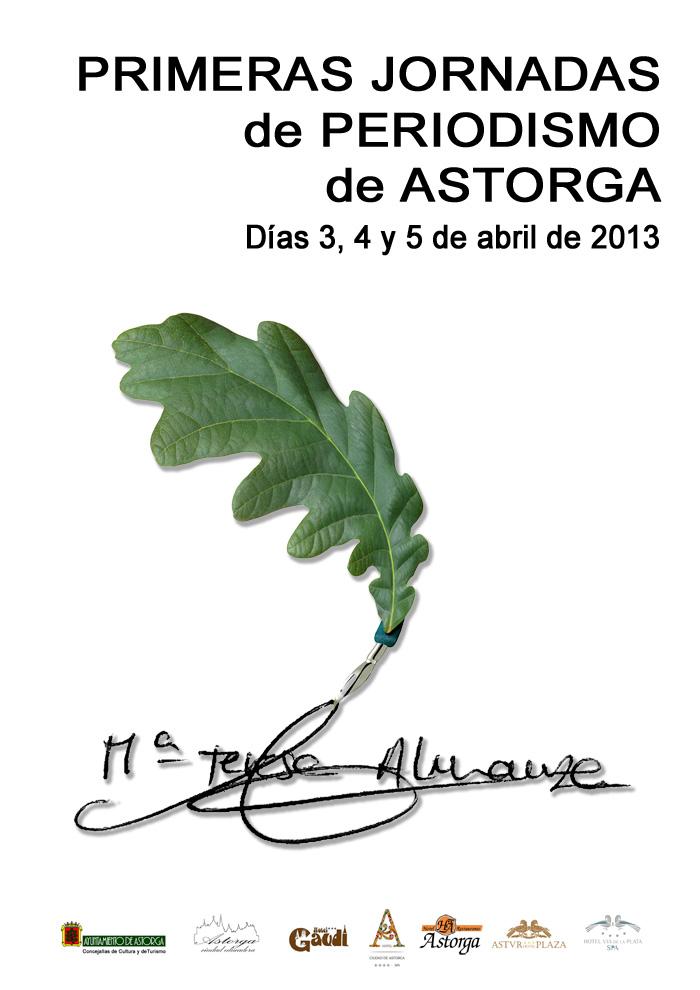 Cartel de las I Jornadas de periodismo de Astorga en las que se entregará el premio de periodismo Maite Almanza.